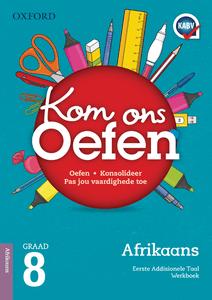 Oxford Kom Ons Oefen Afrikaans EAT Graad 8 Oefenboek