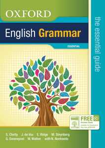 Oxford English grammar: the essential guide Learner_s Book (Gr 8 - 12)