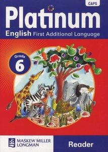 Platinum English First Additional Language Grade 6 Reader