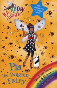 Rainbow Magic : The Ocean Fairies Book : Pia The Penguin Fairy