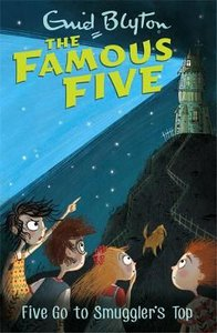 The Famous Five: Five Go To Smuggler's Top: Book 4