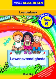 Nuwe Alles-In-Een Graad R Lewensvaardighede Leerderboek