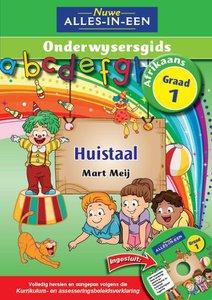 Nuwe Alles-in-Een Graad 1 Afrikaans Huistaal Onderwysergids (CD ingesluit)