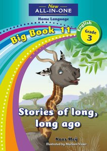 New All-in-One Grade 3 English Home Language Big Book 11 : Stories of long, long ago