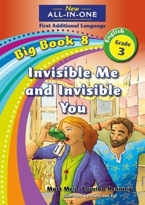New All-in-One Grade 3 English First Additional Language Big Book 8 : Invisible me and invisible you