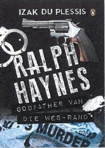 Ralph Heyns - Godfather van die Wes-Rand