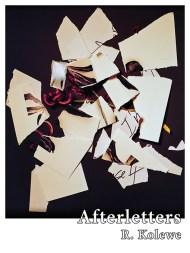 Afterletters by R. Kolewe