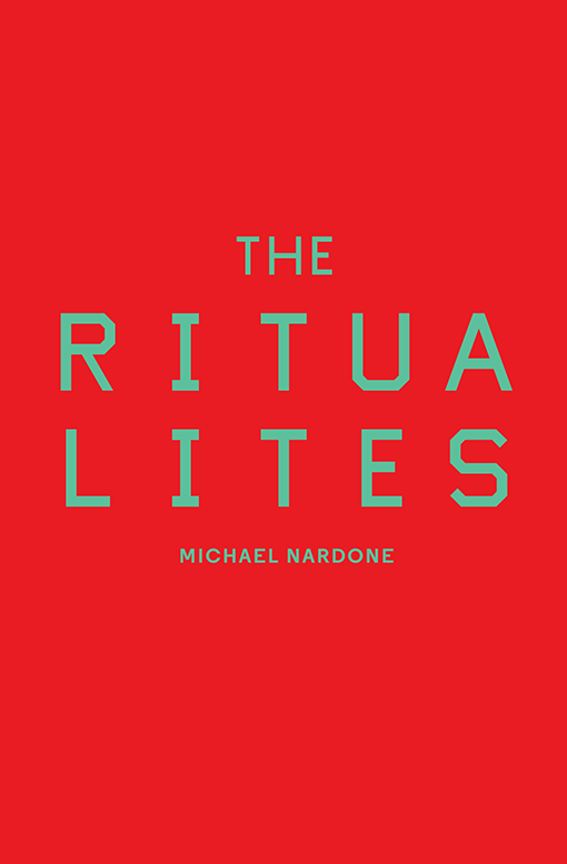 The Ritualites by Michael Nardone Cover Image