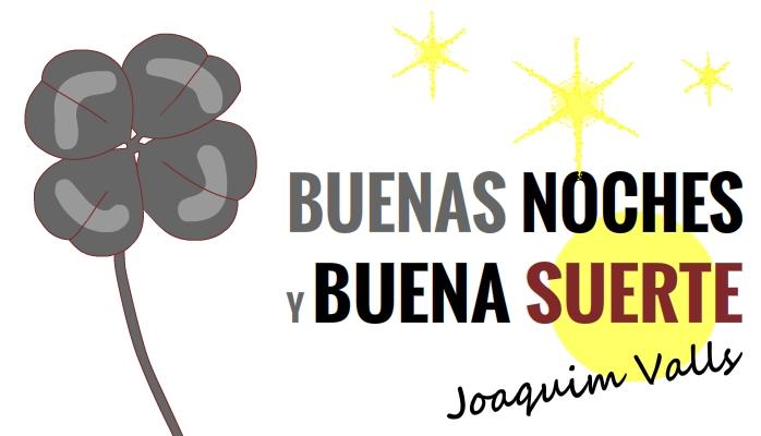 BuenasNochesBuenaSuerte