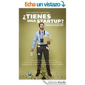 37 consejos de Luis Cabiedes para financiar una startup