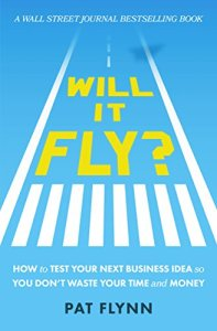4 estrategias para testear tu idea de negocio – Will it fly? – Pat Flynn