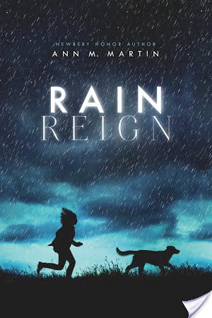 Bookish Illuminations: Rain Reign (2014) by Ann M. Martin