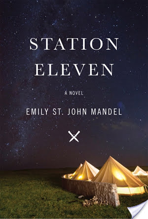 """We want to be remembered"": Station Eleven (2014) by Emily St. John Mandel"