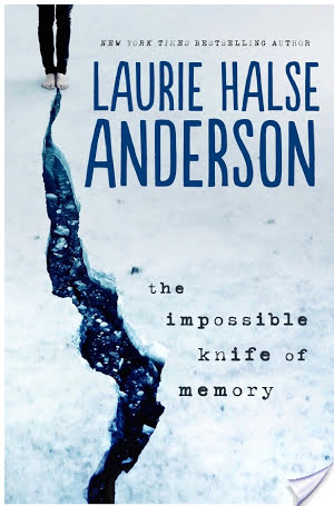 The Impossible Knife of Memory (2014) by Laurie Halse Anderson