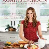 Cookbook Chat: Against All Grain (2013) by Danielle Walker