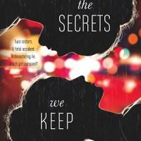 ARC Review: The Secrets We Keep by Trisha Leaver