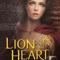 Goodbye, Scarlet & Robin: Lion Heart (2015) by A.C. Gaughen