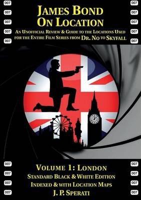 James Bond on location volume 1