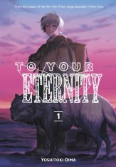 9781632365712_manga-to-your-eternity-volume-1-primary