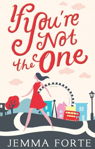 5 - If You're Not the One by Jemma Forte