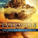Cover Art Everville: The Fall of Brackenbone