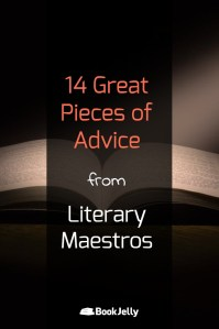 14 Great pieces of advice from literary maestros