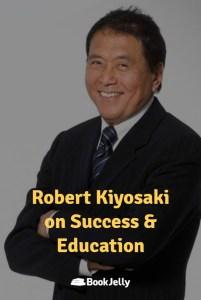 Pearls of Wisdom - Robert Kiyosaki on Success and Education