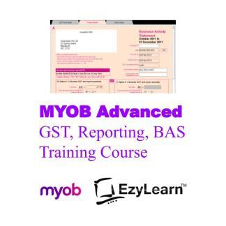 MYOB Advanced Certificate Training Course - GST, Financial Reports & BAS - EzyLearn