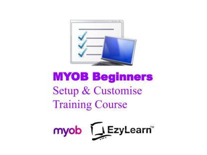 MYOB Beginners Training Course Setup and Customise - EzyLearn