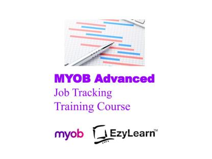 MYOB Advanced Certificate Training Course - Job Tracking & Reporting - EzyLearn
