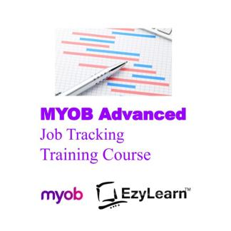 MYOB Advanced Certificate Training Course - Job Tracking & Reporting - EzyLearn