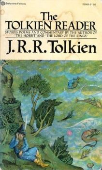 Includes: Leaf By Niggle; The Homecoming of Beorhtnoth; Farmer Giles of Ham; The Adventures of Tom Bombadil; On Fairty-Stories