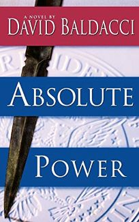 Fiction Book Review Absolute Power By David Baldacci Author Warner Books Inc 32 480p ISBN