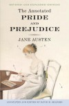 The Annotated Pride and Prejudice: A Revised and Expanded Edition - Jane Austen, David M. Shapard