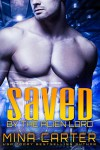 Saved by the Alien Lord: Sci-fi Alien Invasion Warrior Romance (Warriors of the Lathar Book 2) - Mina Carter