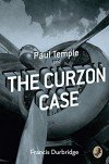 Paul Temple and the Curzon Case (A Paul Temple Mystery) - Francis Durbridge