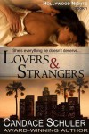 Lovers and Strangers - Candace Schuler