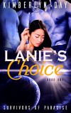 Lanie's Choice: Survivors of Paradise (Book 1) - Kimberlyn Day