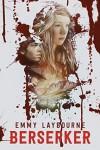 Berserker - Emmy Laybourne
