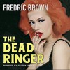 The Dead Ringer: The Ambrose and Ed Hunter, Book 2 - Fredric Brown, Stefan Rudnicki, Inc. Skyboat Media