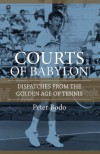 Courts of Babylon - Peter Bodo