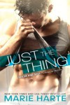 Just the Thing - Marie Harte