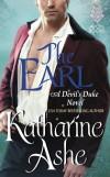 The Earl: A Devil's Duke Novel - Katharine Ashe