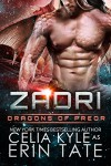 Zadri (Scifi Alien Weredragon Romance) (Dragons of Preor Book 5) - Celia Kyle, Erin Tate