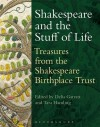Shakespeare and the Stuff of Life: Treasures from the Shakespeare Birthplace Trust - Tara Hamling, Delia Garratt