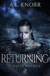 Returning: Episode I - A.L. Knorr