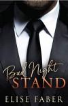 Bad Night Stand  - Elise Faber