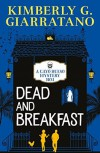 Dead and Breakfast - Kimberly G. Giarratano