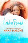 London Bound - Nana Malone