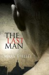 The Last Man - Mary Shelley